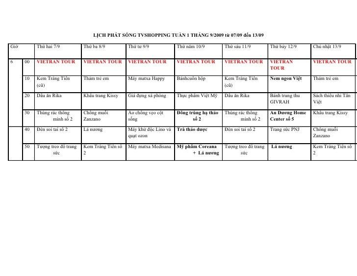 LỊCH PHÁT SÓNG TVSHOPPING TUẦN 1 THÁNG 9/2009 từ 07/09 đến 13/09  Giờ        Thứ hai 7/9           Thứ ba 8/9          Thứ...