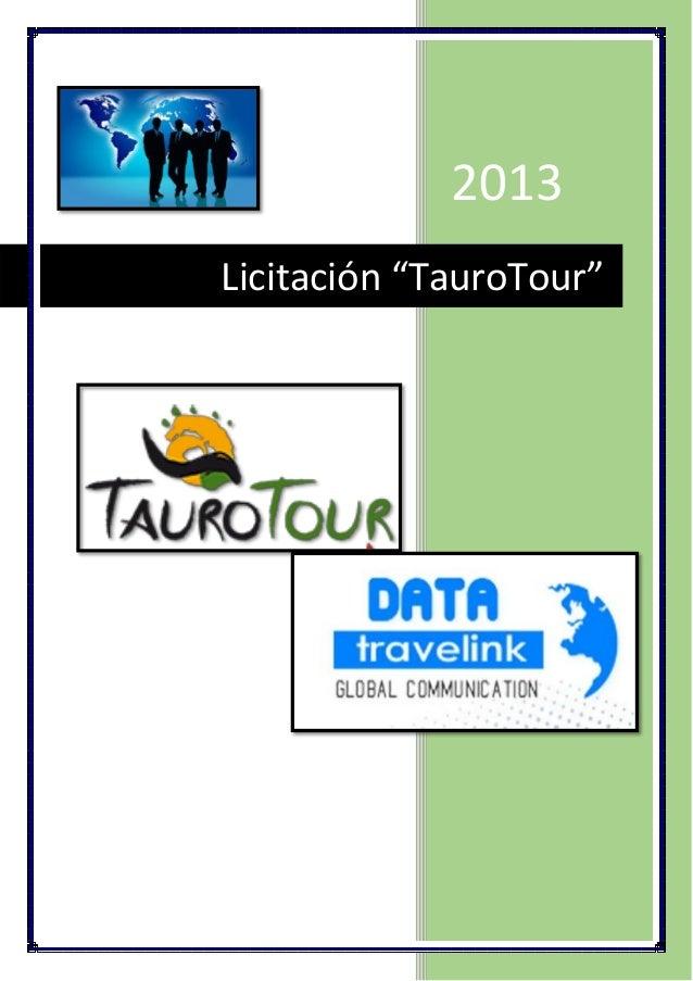 """2013 Licitación """"TauroTour"""""""