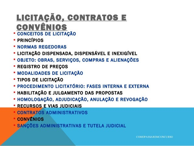 LICITAÇÃO, CONTRATOS E CONVÊNIOS  CONCEITOS DE LICITAÇÃO  PRINCÍPIOS  NORMAS REGEDORAS  LICITAÇÃO DISPENSADA, DISPENSÁ...