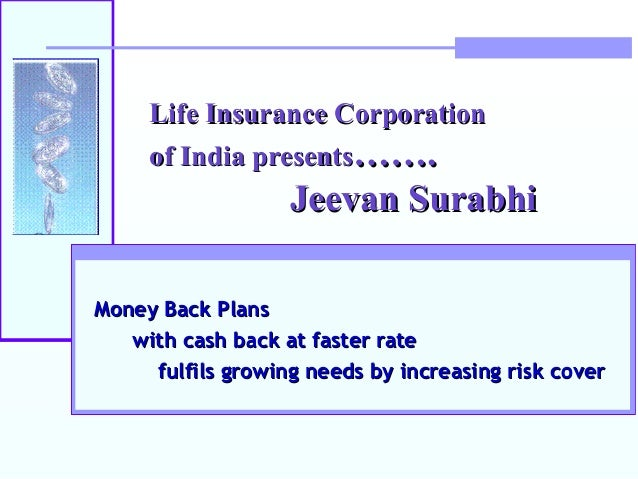 Lic jeevan surabhi 106 for Cj evans home designs