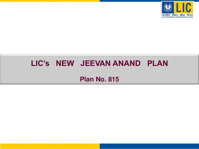 LIC's NEW JEEVAN ANAND PLAN Plan No. 815