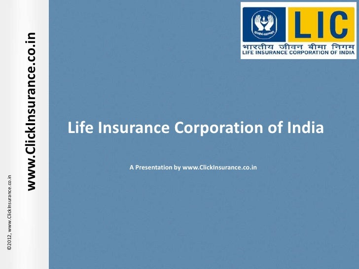 www.ClickInsurance.co.in                                                             Life Insurance Corporation of India  ...
