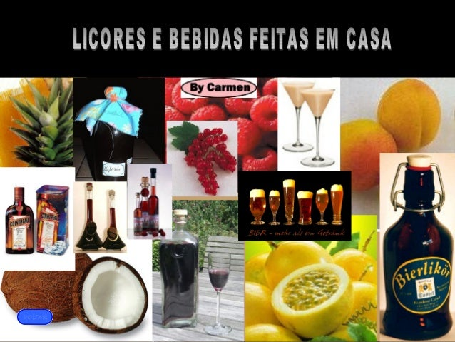LICORES E BEBIDAS FEITAS EM CASA