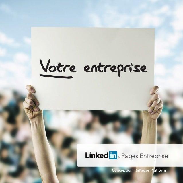 Pages Entreprise Conception : InPages Platform Votre entreprise