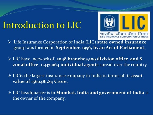 essay on life insurance corporation of india Customer satisfaction survey of icici prudential lie insurance corporation essay if a life insurance policy insurance being considered is term life and use.