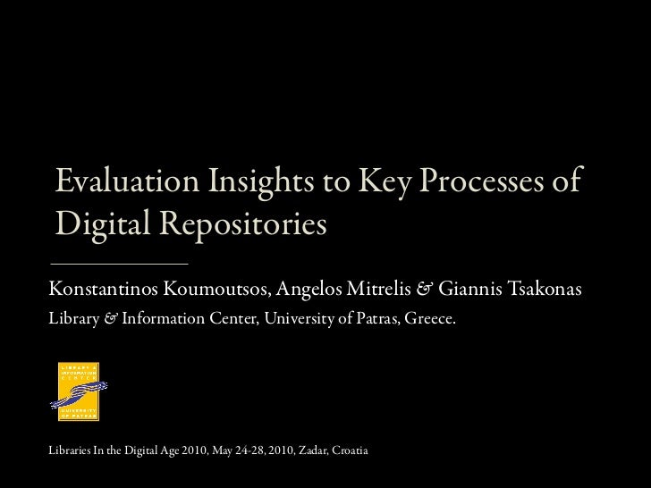 Evaluation Insights to Key Processes of Digital Repositories