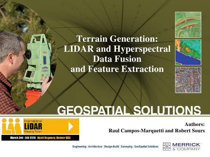 Terrain Generation: LIDAR and Hyperspectral       Data Fusion  and Feature Extraction                                     ...
