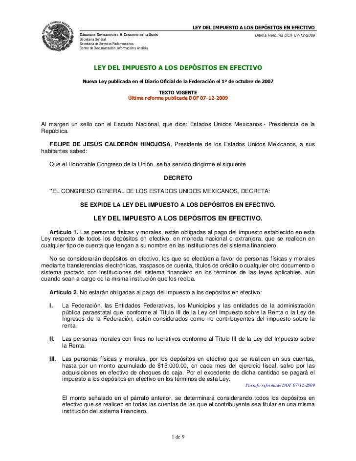 LEY DEL IMPUESTO A LOS DEPÓSITOS EN EFECTIVO                CÁMARA DE DIPUTADOS DEL H. CONGRESO DE LA UNIÓN               ...