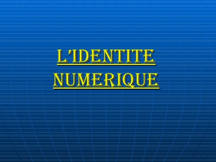 L'Identite Numerique