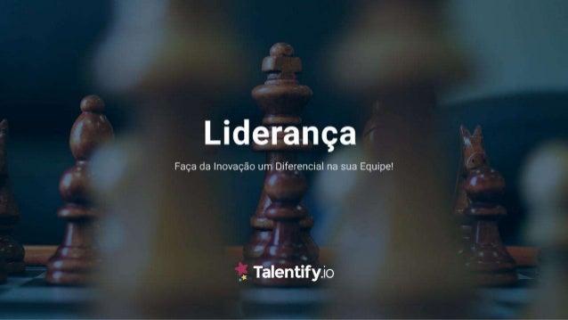 Liderança: Faça da Inovação um Diferencial em sua Equipe!