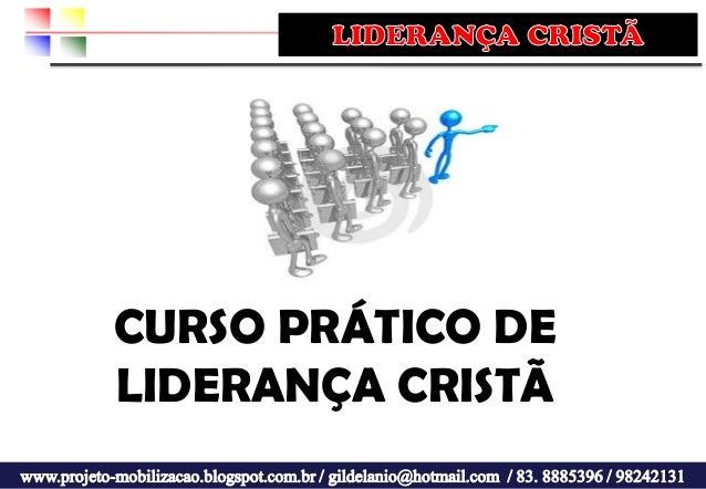 CURSO PRÁTICO DE LIDERANÇA CRISTÃ