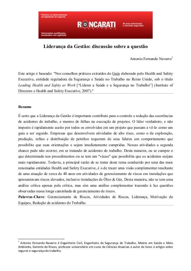"""Liderança da Gestão: discussão sobre a questão Antonio Fernando Navarro1 Este artigo é baseado: """"Nos conselhos práticos ex..."""