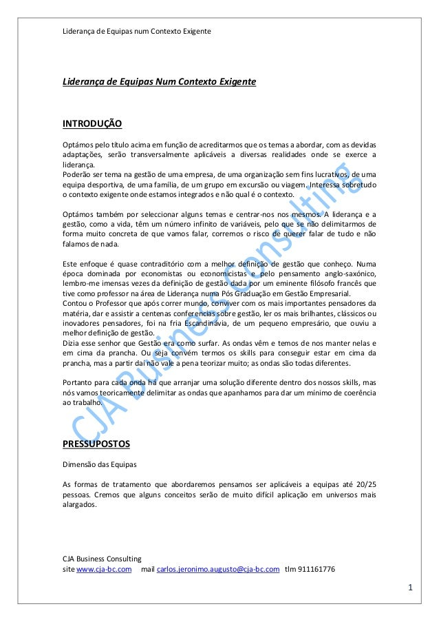 Liderança de Equipas num Contexto Exigente CJA Business Consulting site www.cja-bc.com mail carlos.jeronimo.augusto@cja-bc...