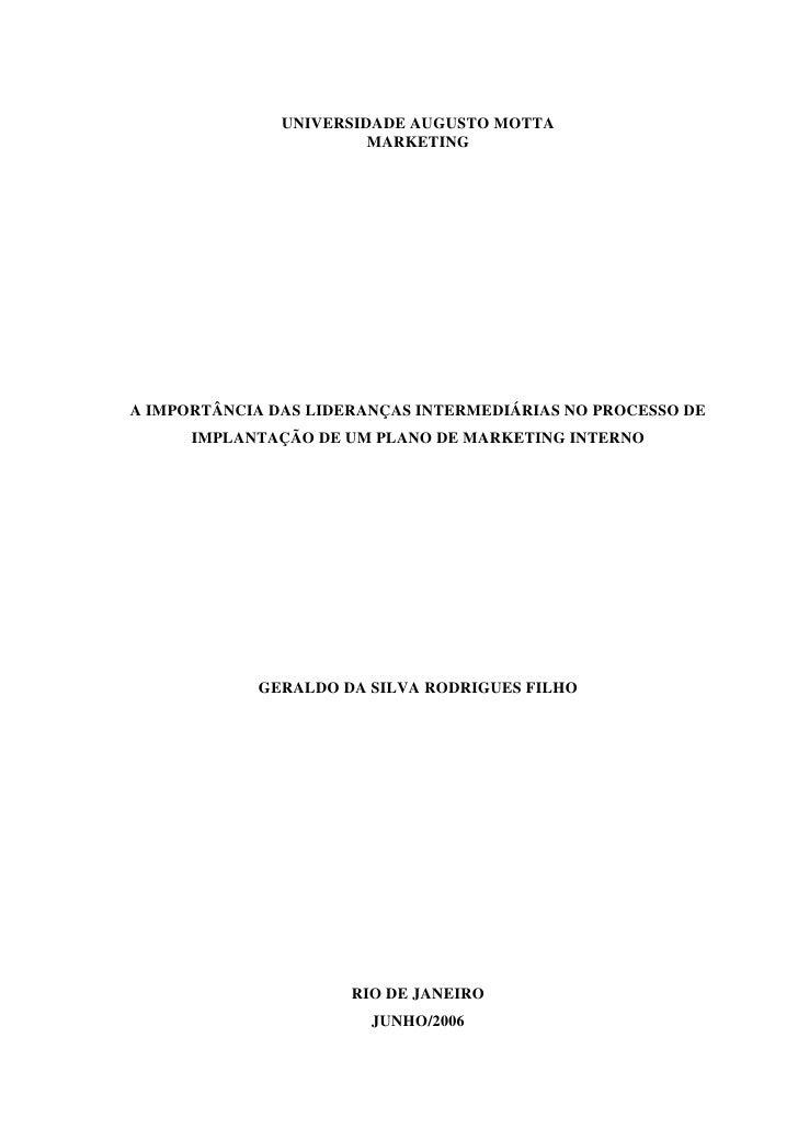 UNIVERSIDADE AUGUSTO MOTTA                         MARKETING     A IMPORTÂNCIA DAS LIDERANÇAS INTERMEDIÁRIAS NO PROCESSO D...