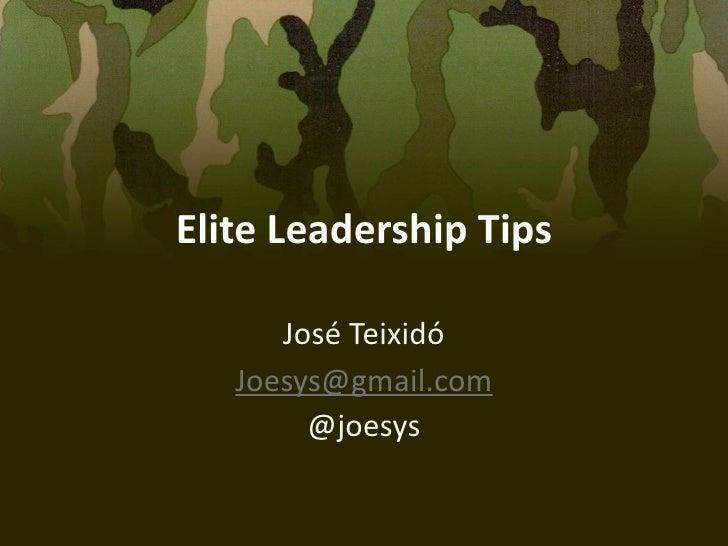 EliteLeadershipTips      JoséTeixidó   Joesys@gmail.com        @joesys