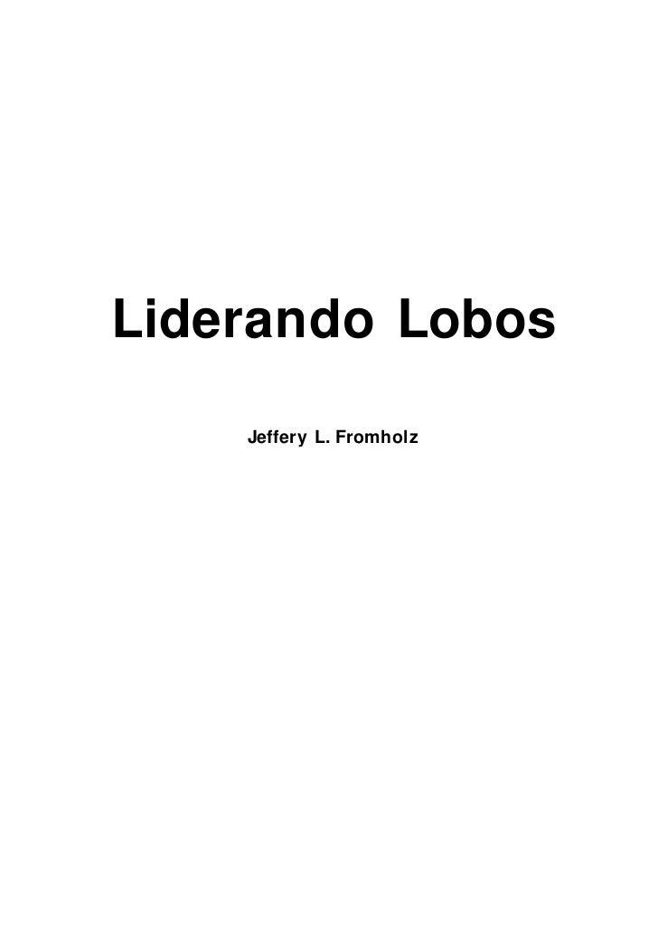 Liderando Lobos    Jeffery L. Fromholz