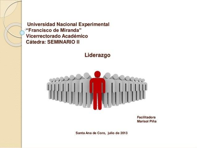 """Universidad Nacional Experimental """"Francisco de Miranda"""" Vicerrectorado Académico Cátedra: SEMINARIO II Santa Ana de Coro,..."""