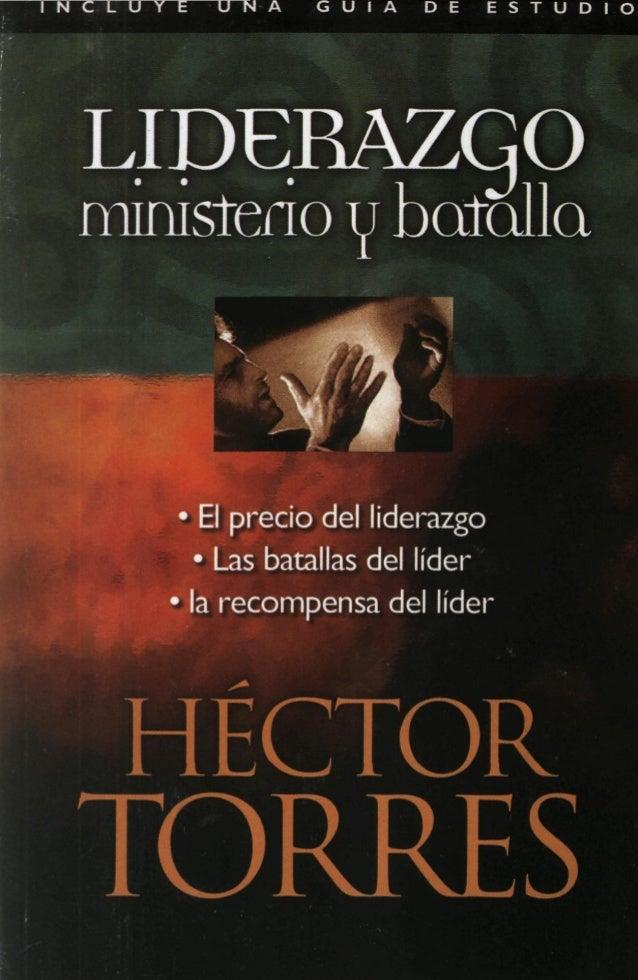 Liderazgo ministerio-y-batalla-hector-torres