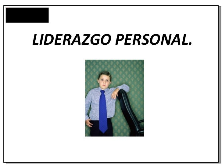 LIDERAZGO PERSONAL.