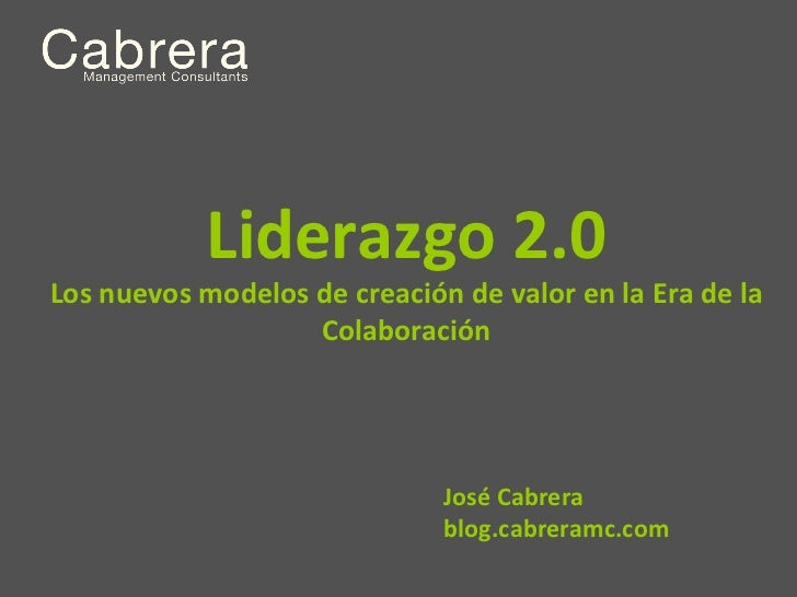 Liderazgo 2 0  La creacion de valor en la Era de la Colaboración