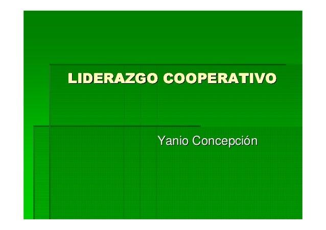 LIDERAZGO COOPERATIVO        Yanio Concepción