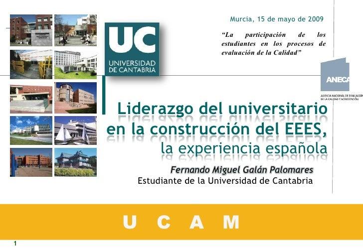 Liderazgo del universitario en la construcción del EEES, la experiencia española