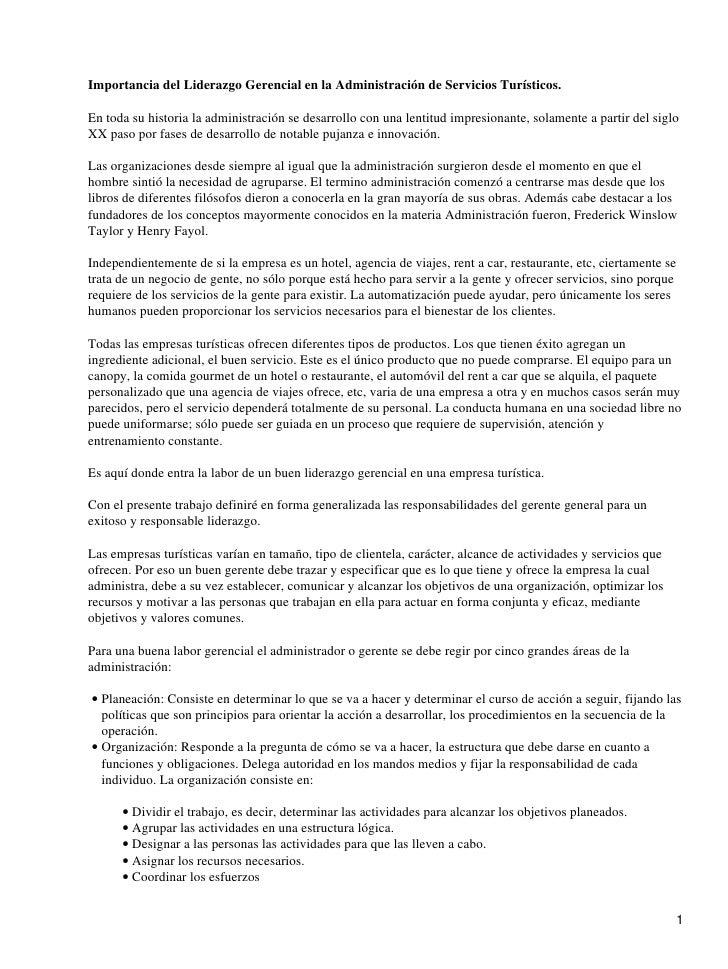 Importancia del Liderazgo Gerencial en la Administración de Servicios Turísticos.  En toda su historia la administración s...
