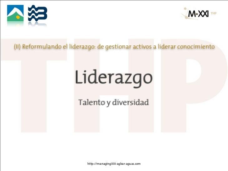 (II) Reformulando el liderazgo: de gestionar activos a liderar conocimiento                      Liderazgo                ...