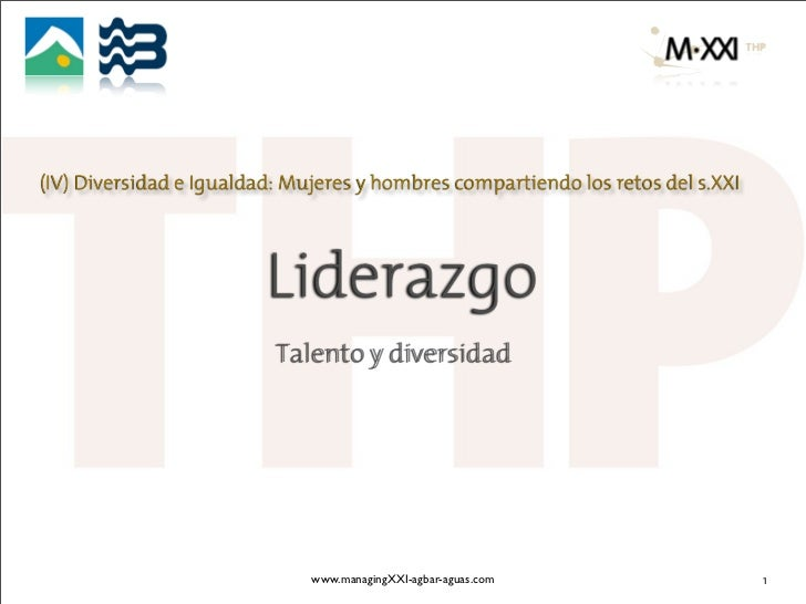 M·XXI · Liderazgo, talento y diversidad · Diversidad e Igualdad