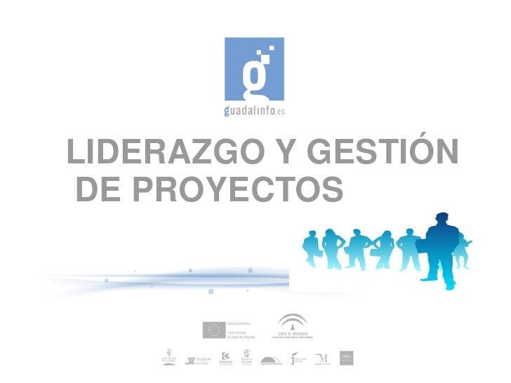 Liderazgo y gestión de proyectos