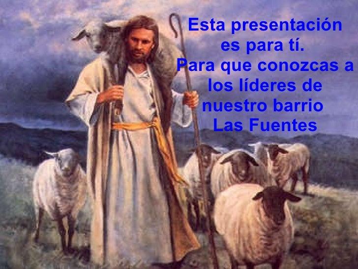 lideres del barrio Las Fuentes