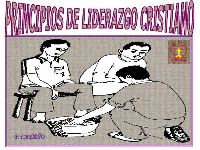 Principios de liderazgo cristiano # 2 - 2013