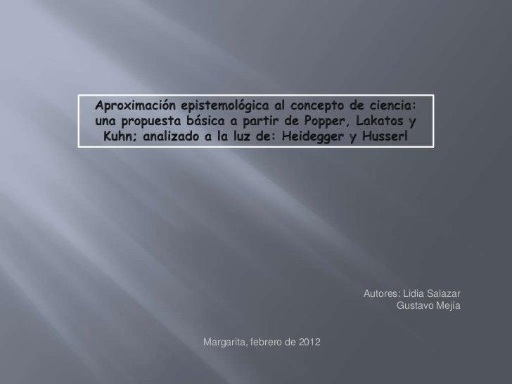 Autores: Lidia Salazar                                    Gustavo MejíaMargarita, febrero de 2012