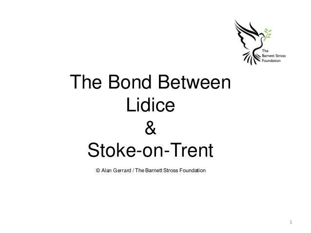 The Bond Between Lidice & Stoke-on-Trent © Alan Gerrard / The Barnett Stross Foundation 1