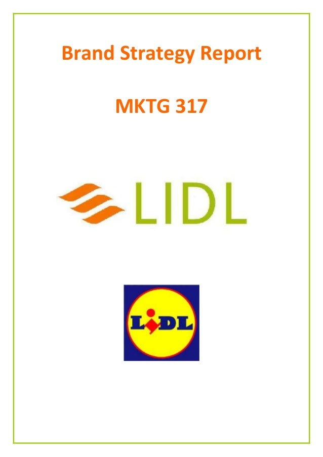 Brand Re-positioning: Lidl