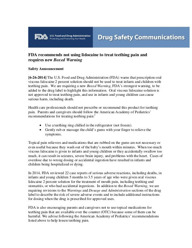 FDA recommends not using lidocaine to treat teething pain and requires new Boxed Warning Safety Announcement [6-26-2014] T...