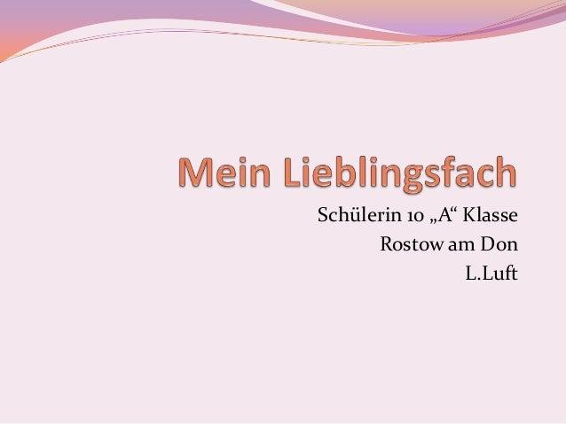 "Schülerin 10 ""A"" Klasse Rostow am Don L.Luft"