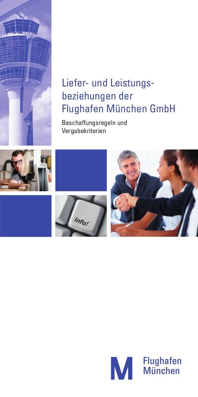 Liefer- und Leistungs-beziehungen derFlughafen München GmbHBeschaffungsregeln undVergabekriterien