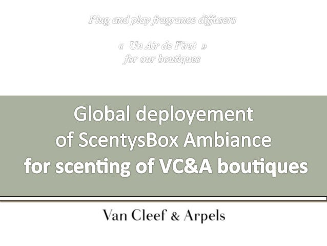 Global deployment of ScentysBox Ambiance for scenting of VC&A boutiques