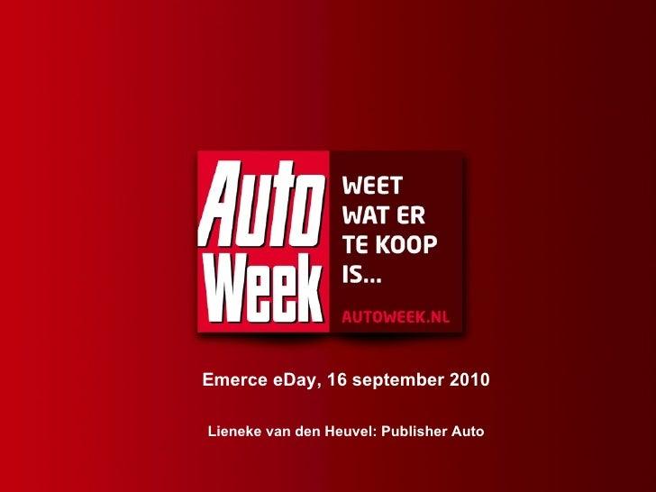 Emerce eDay, 16 september 2010 Lieneke van den Heuvel: Publisher Auto