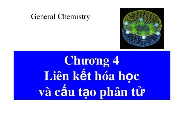 Liên kết hóa học và cấu tạo phân tử