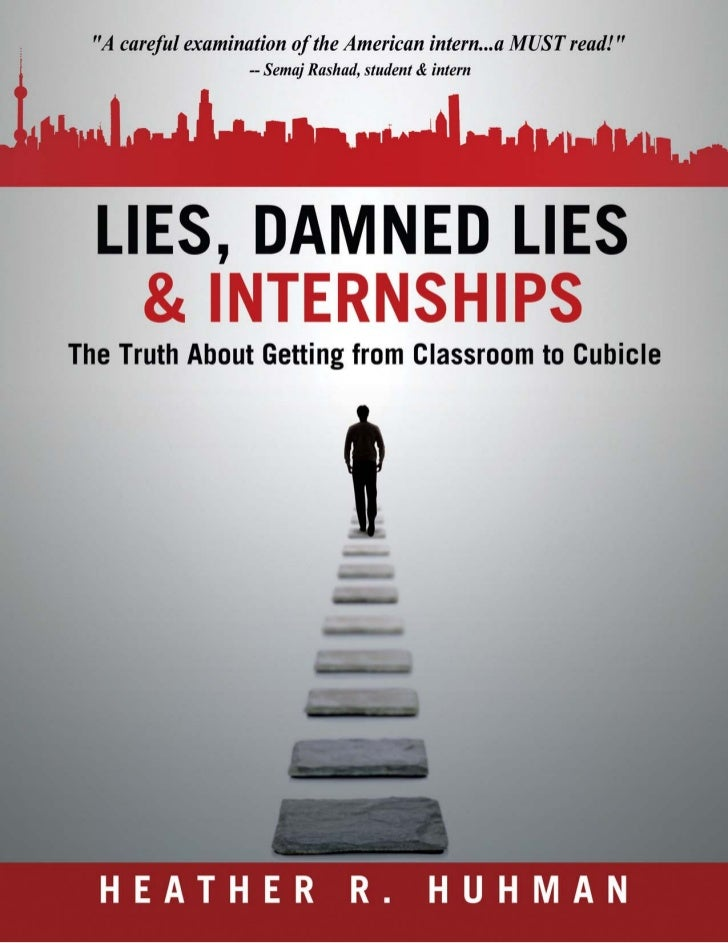 Lies, Damned Lies & Internships: Introduction