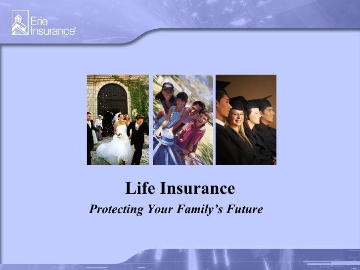 Life Insurance Protecting Your Family's Future