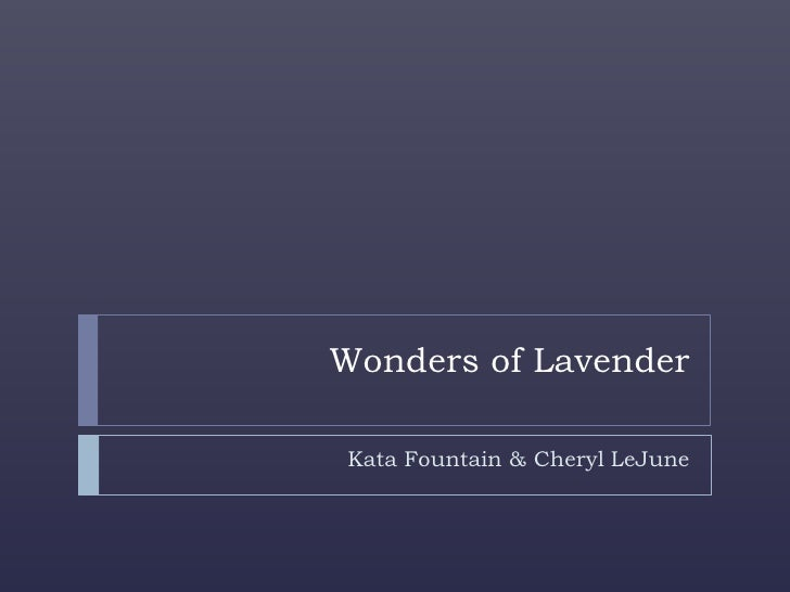 Wonders of Lavender<br />Kata Fountain & Cheryl LeJune<br />