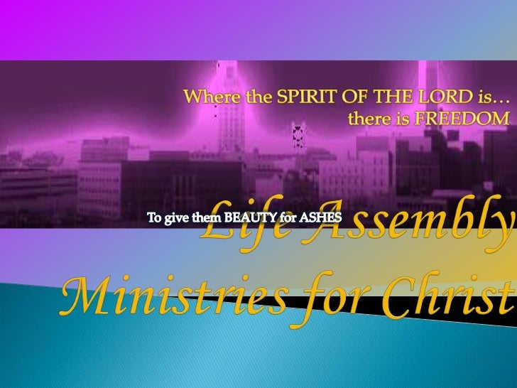 Life  Assembly Ministries For  Christ Slideshow