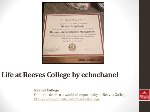 Life at Reeves College by echochanel Reeves College Open the door to a world of opportunity at Reeves College! http://www....