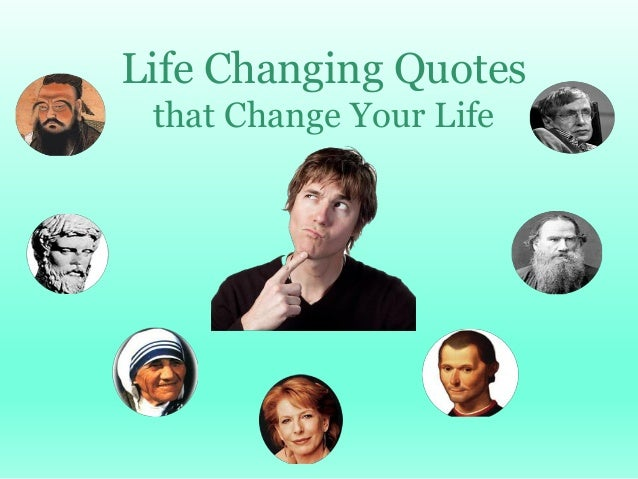 Life Changing Quotes that Change Your Life