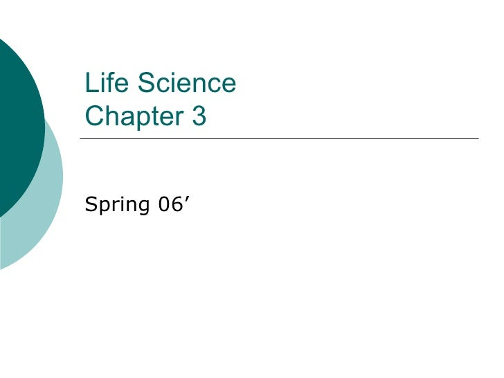 Life Science Chapter 3 Spring 06'