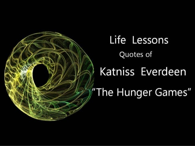 Life 101 katniss thg