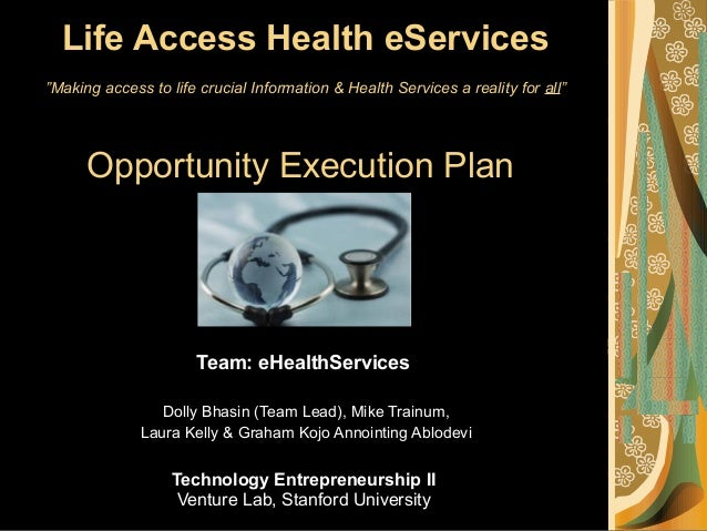 """Life Access Health eServices """"Making access to life crucial Information & Health Services a reality for all"""" Opportunity E..."""